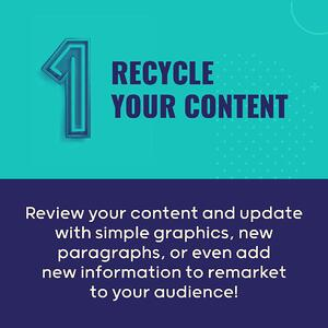 Tactic 1 Recycle Your Content