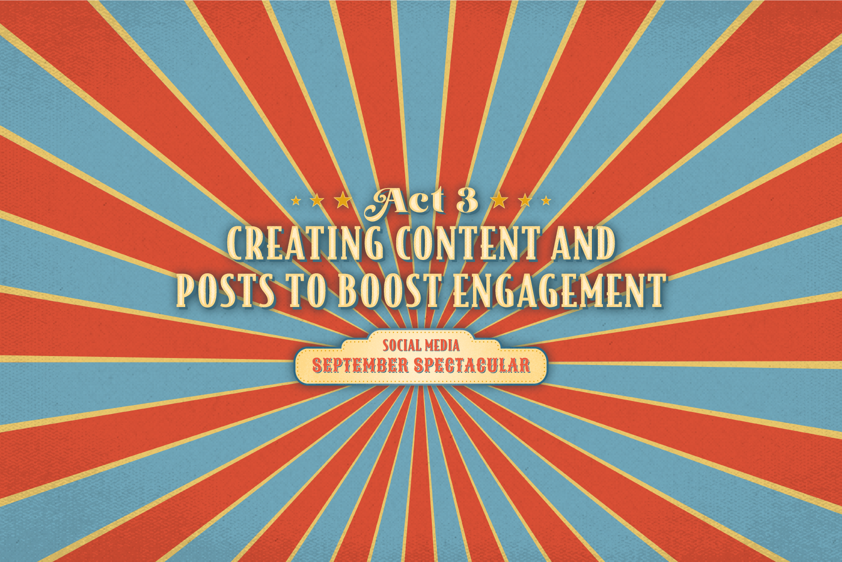 Creating Content and Posts to Boost Engagement