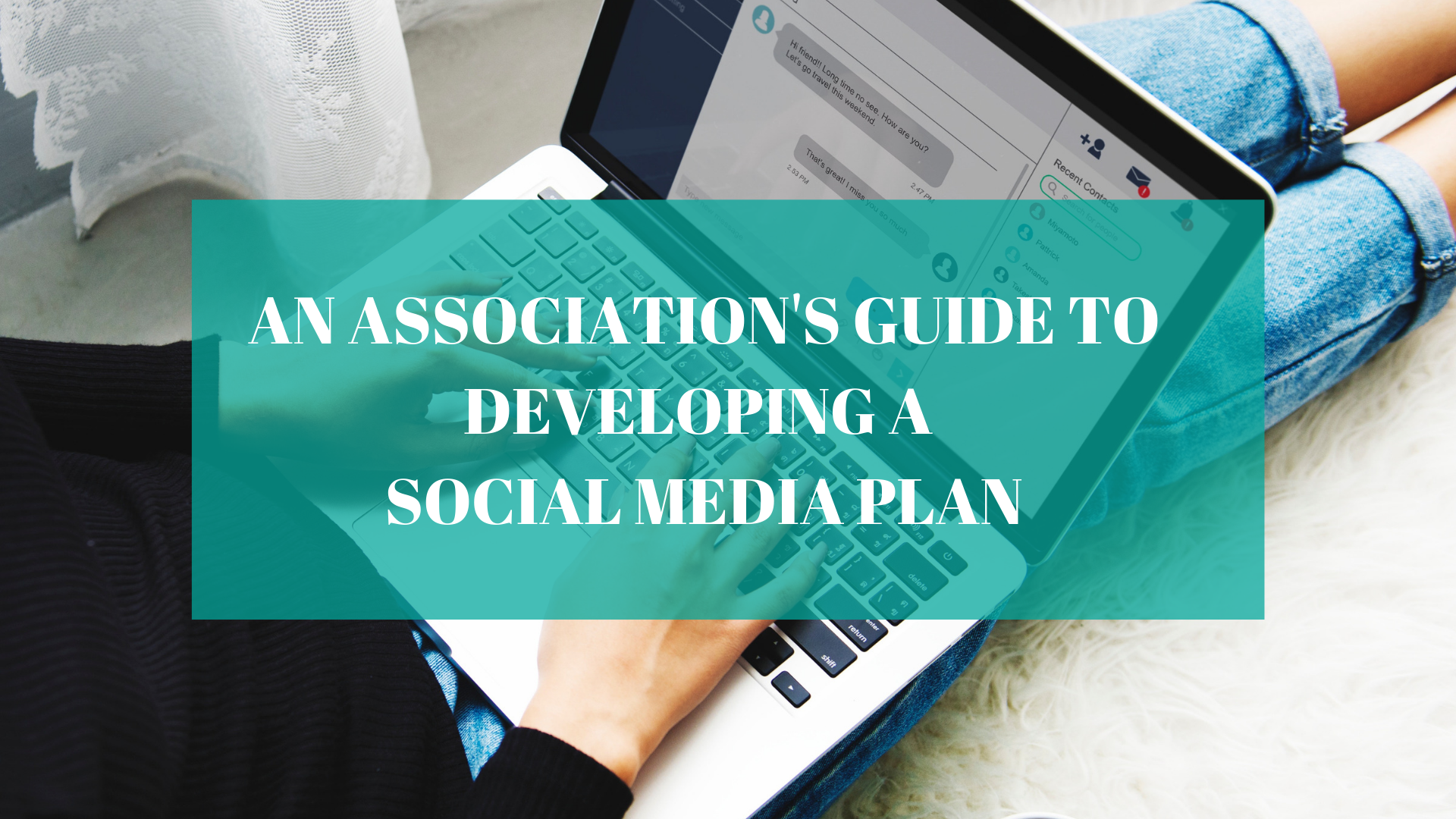 An Association's Guide to Developing a Social Media Plan