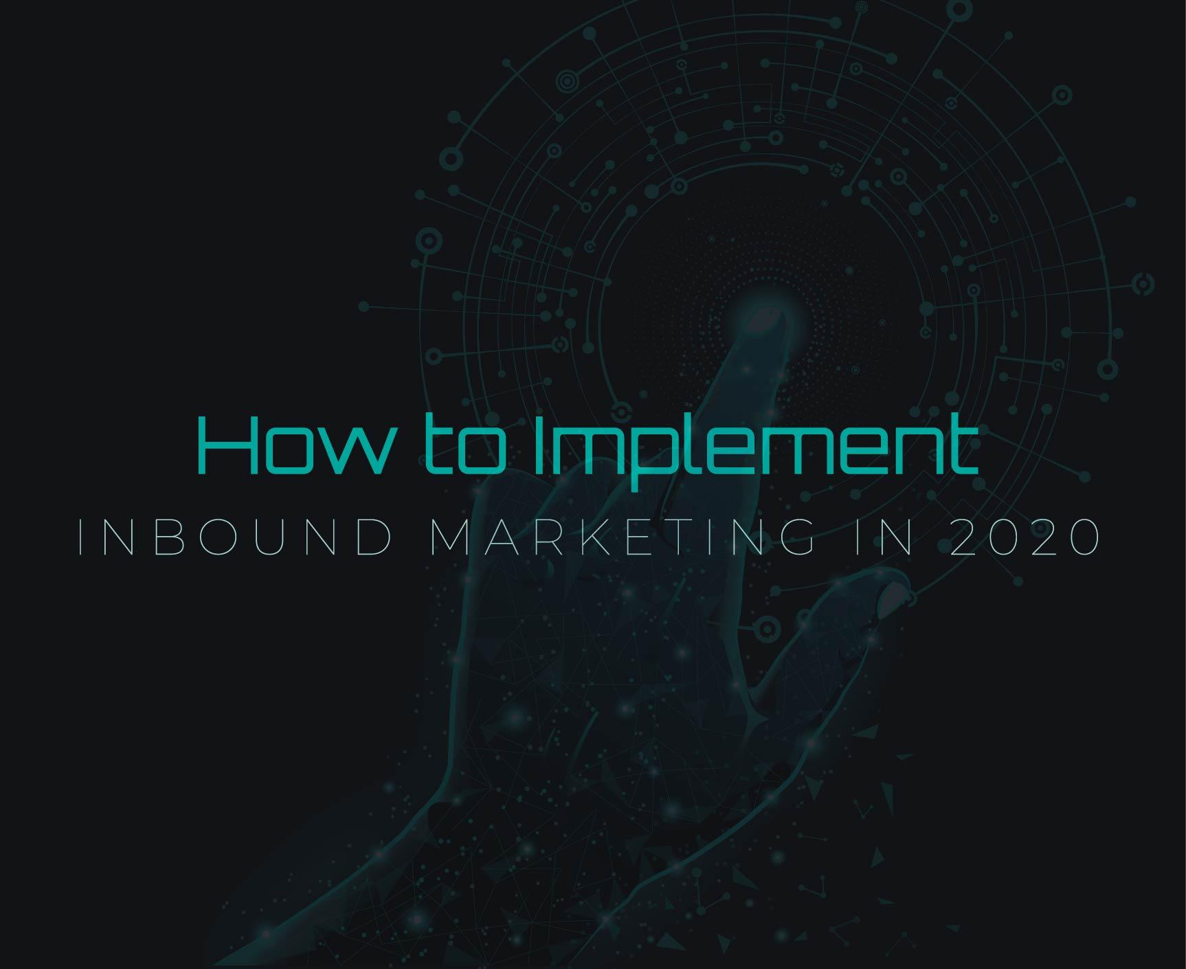 Get Started With Inbound Marketing in 2020